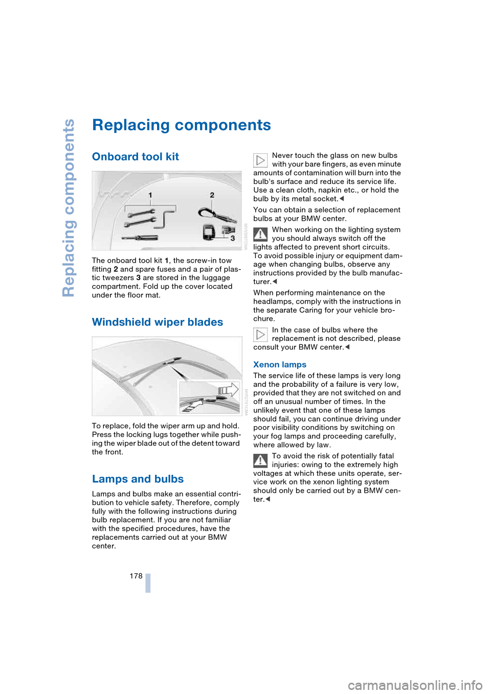 BMW 645CI COUPE 2004 E63 Owners Manual, Page 180