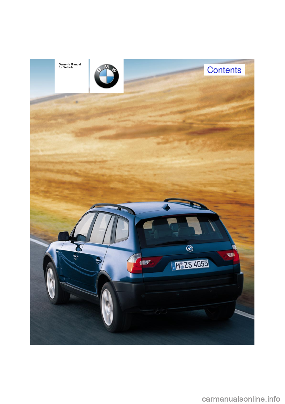 bmw x3 2 5i 2004 e83 owner 39 s manual. Black Bedroom Furniture Sets. Home Design Ideas