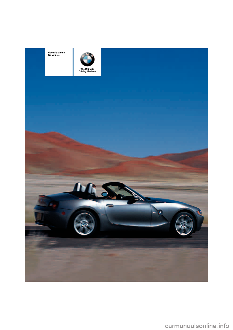 Bmw Z4 Roadster 2 5i 2005 E85 Owner S Manual