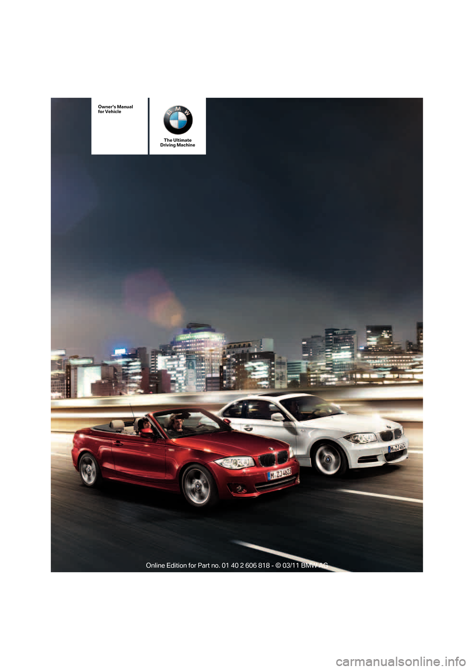 BMW 128I 2012 E88 Owners Manual, Page 1