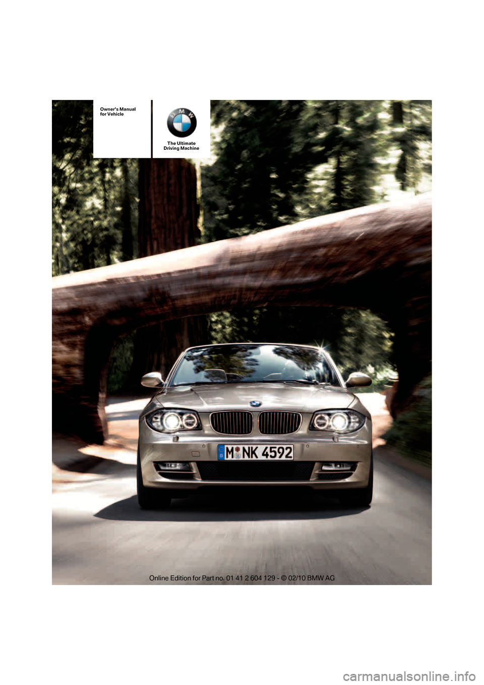 BMW 128I COUPE 2011 E82 Owners Manual The Ultimate Driving Machine Owners Manual for Vehicle