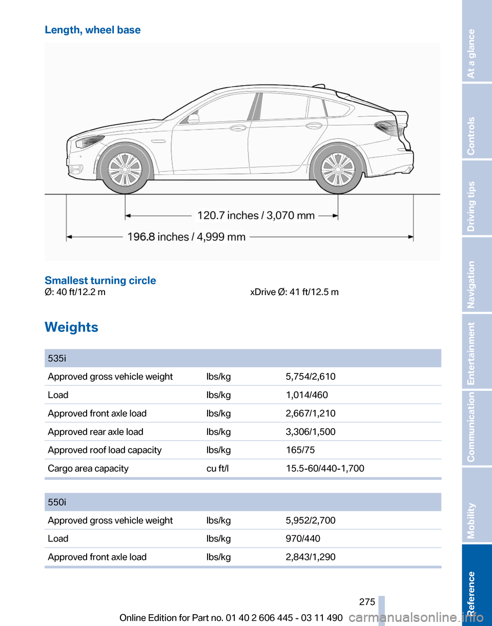 BMW 550I XDRIVE GT 2011 F07 Owners Manual, Page 275