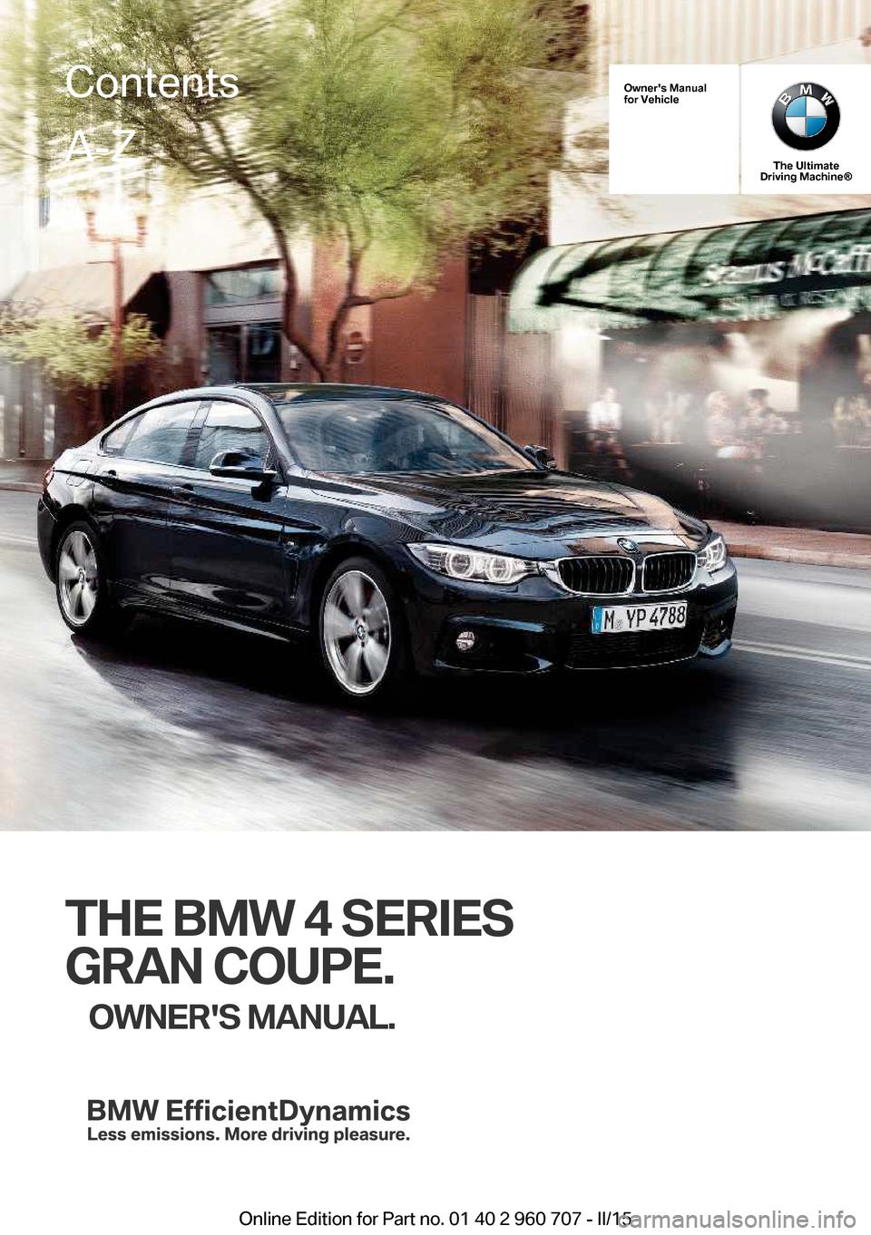 bmw 4 series gran coupe 2016 f36 owner 39 s manual. Black Bedroom Furniture Sets. Home Design Ideas