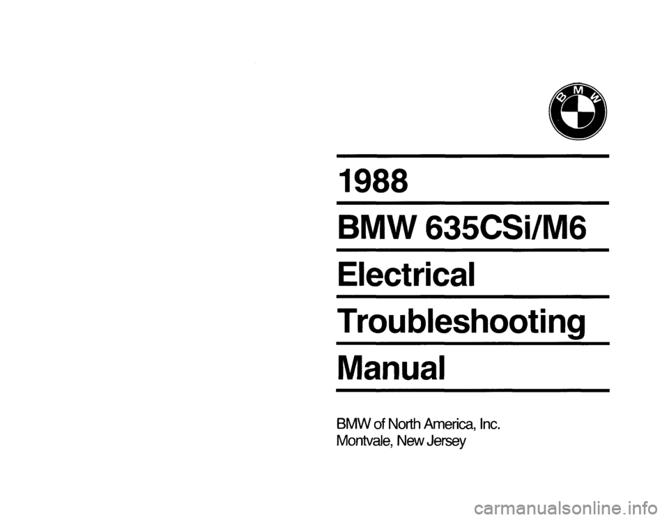 BMW 635csi 1988 E24 Electrical Troubleshooting Manual, Page 1