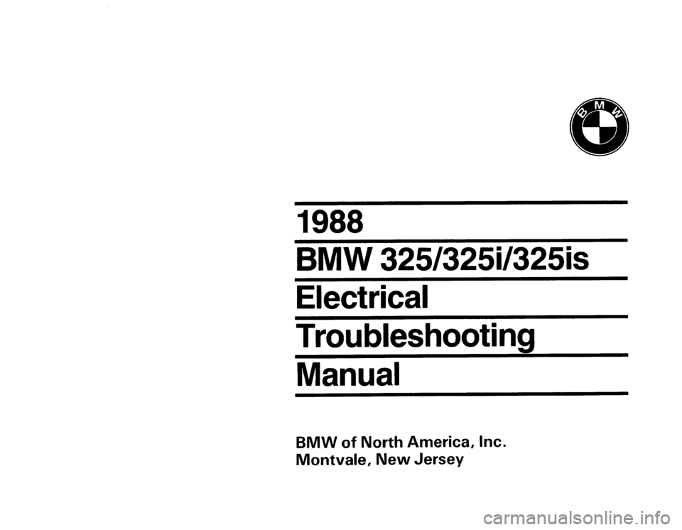 Bmw 325i 1988 E30 Electrical Troubleshooting Manual
