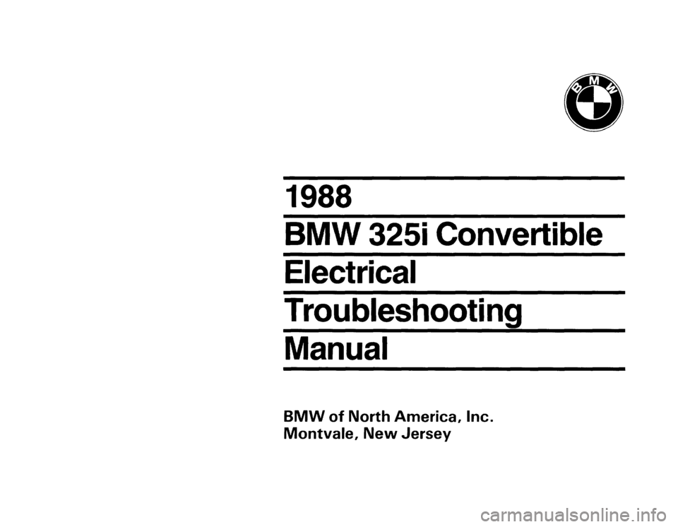 BMW 325i CONVERTIBLE 1988 E30 Electrical Troubleshooting Manual, Page 1
