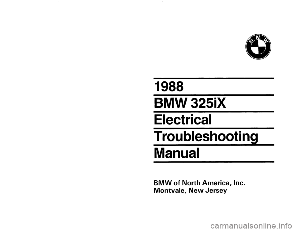 BMW 325IX 1988 E30 Electrical Troubleshooting Manual, Page 1