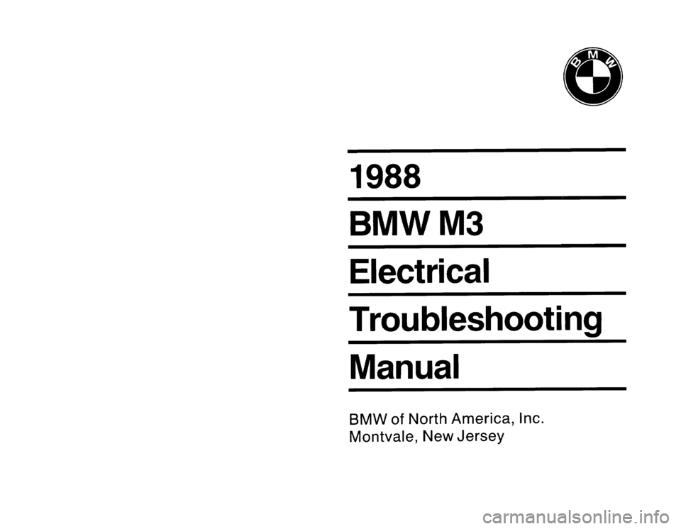 BMW M3 1988 E30 Electrical Troubleshooting Manual, Page 1