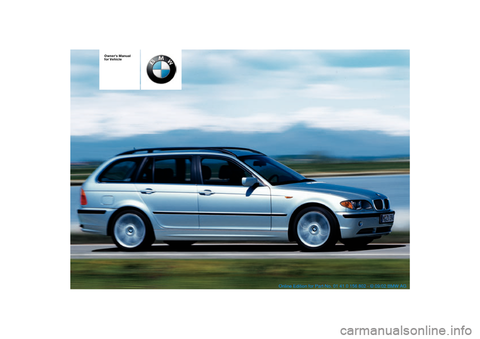 BMW 325i TOURING 2003 E46 Owners Manual, Page 1