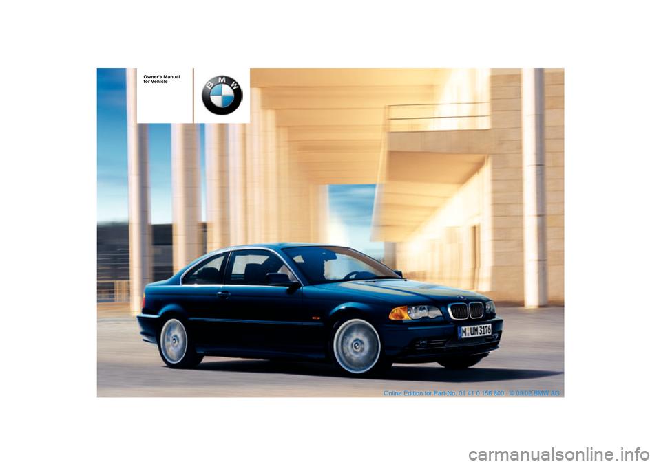 bmw 330ci coupe 2003 e46 owner s manual rh carmanualsonline info