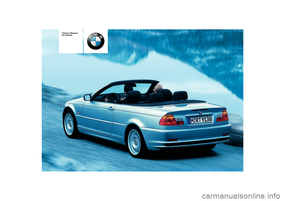 BMW 325Ci CONVERTIBLE 2003 E46 Owners Manual, Page 1