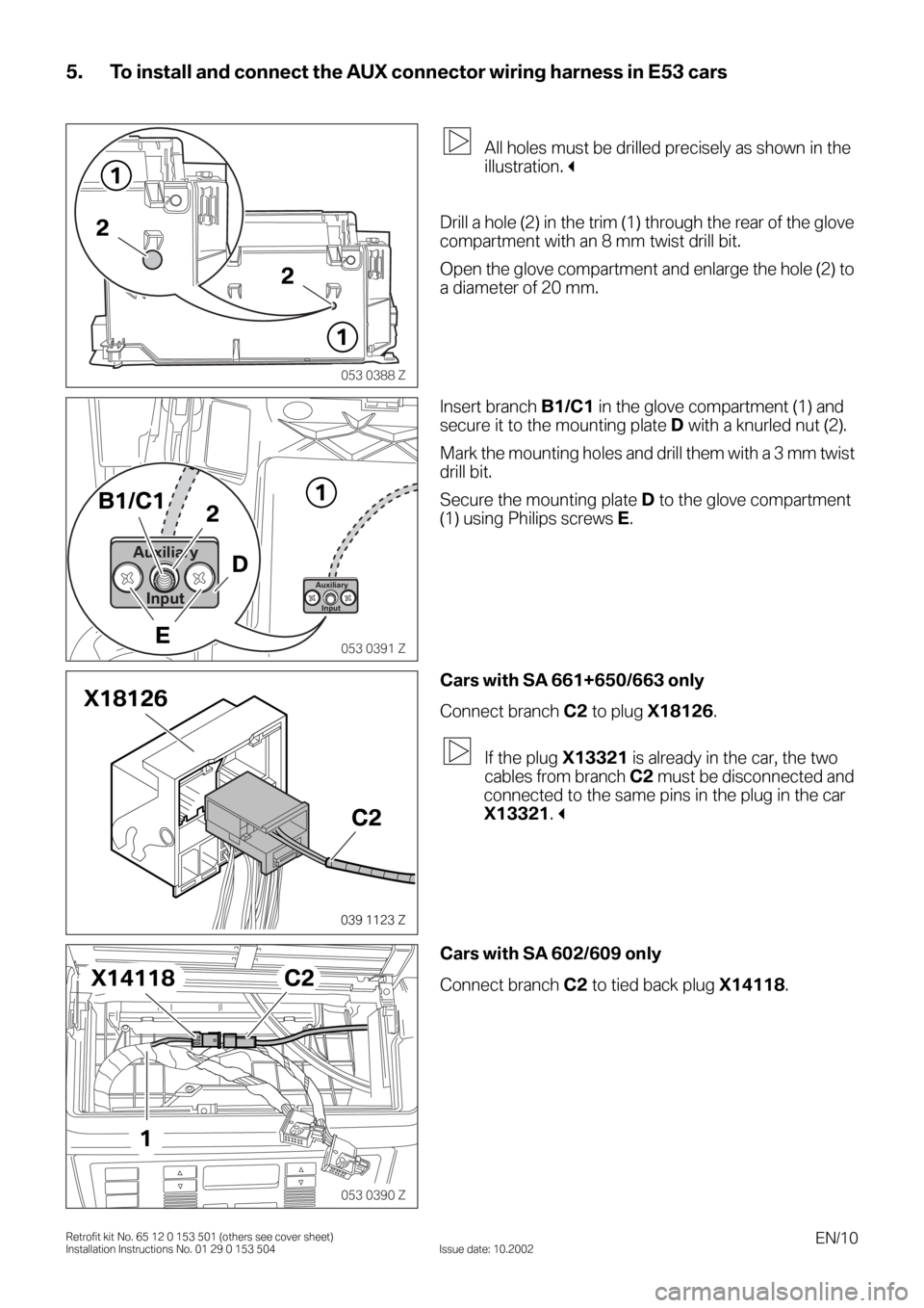 BMW 3 SERIES 2003 E46 Auxilliary Connector Installation Instruction Manual, Page 10