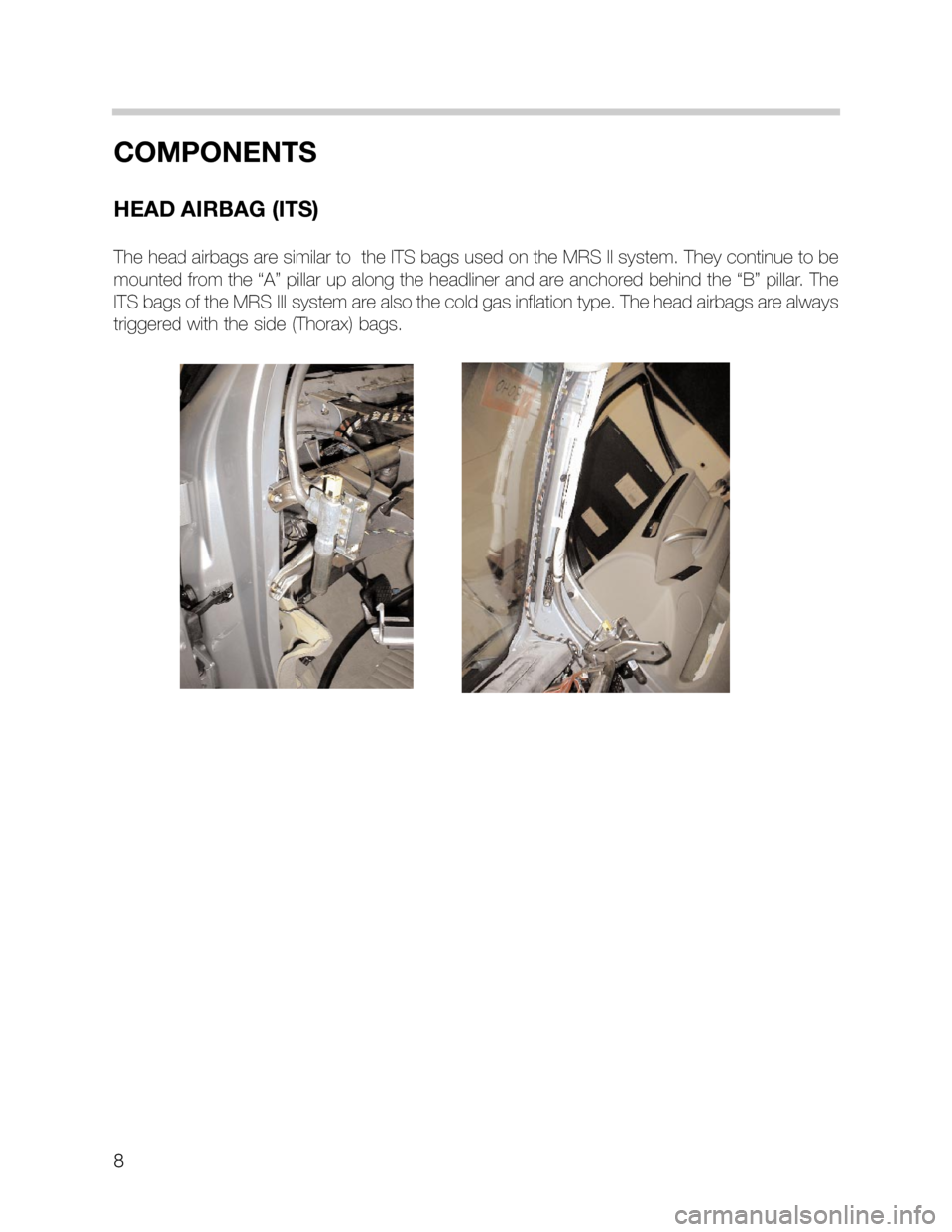 BMW 3 SERIES SEDAN 2003 E46 MRSIII Multiple Restraint System Manual, Page 8