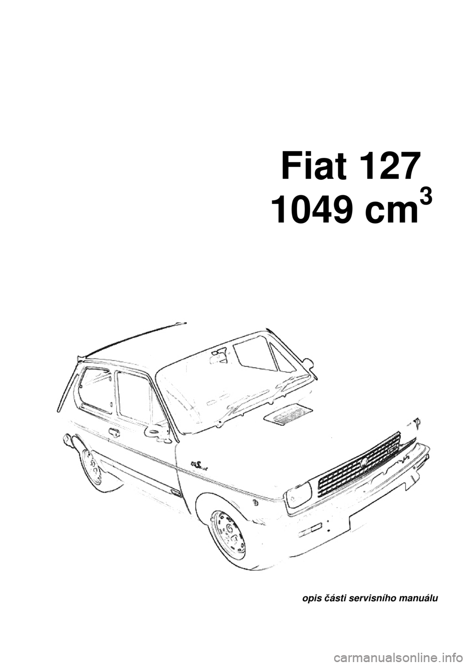 FIAT 127 1980 2.G Workshop Manual, Page 1