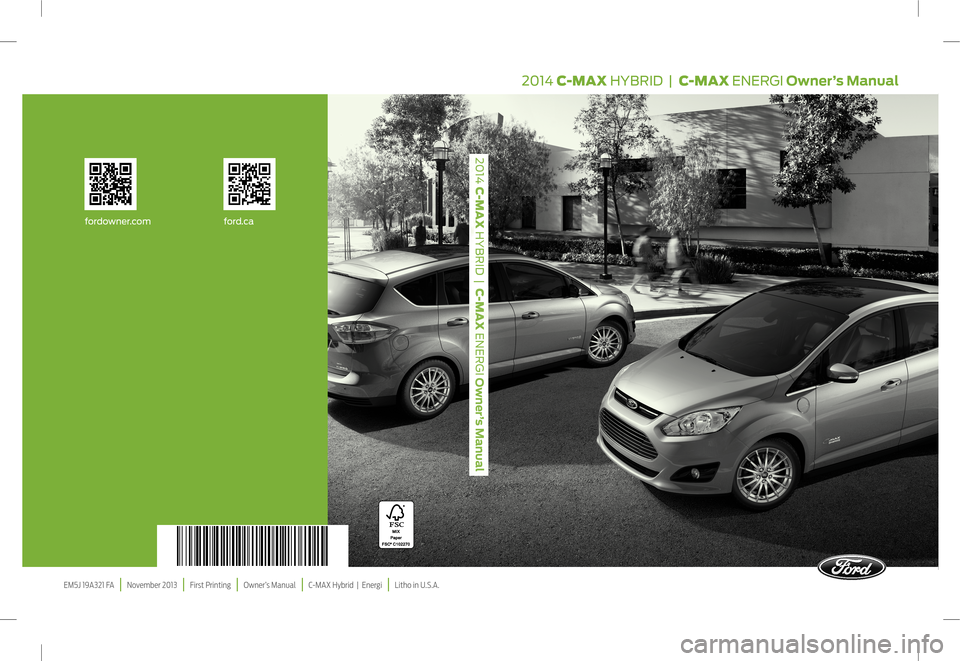 FORD C MAX HYBRID 2014 2.G Owners Manual, Page 1