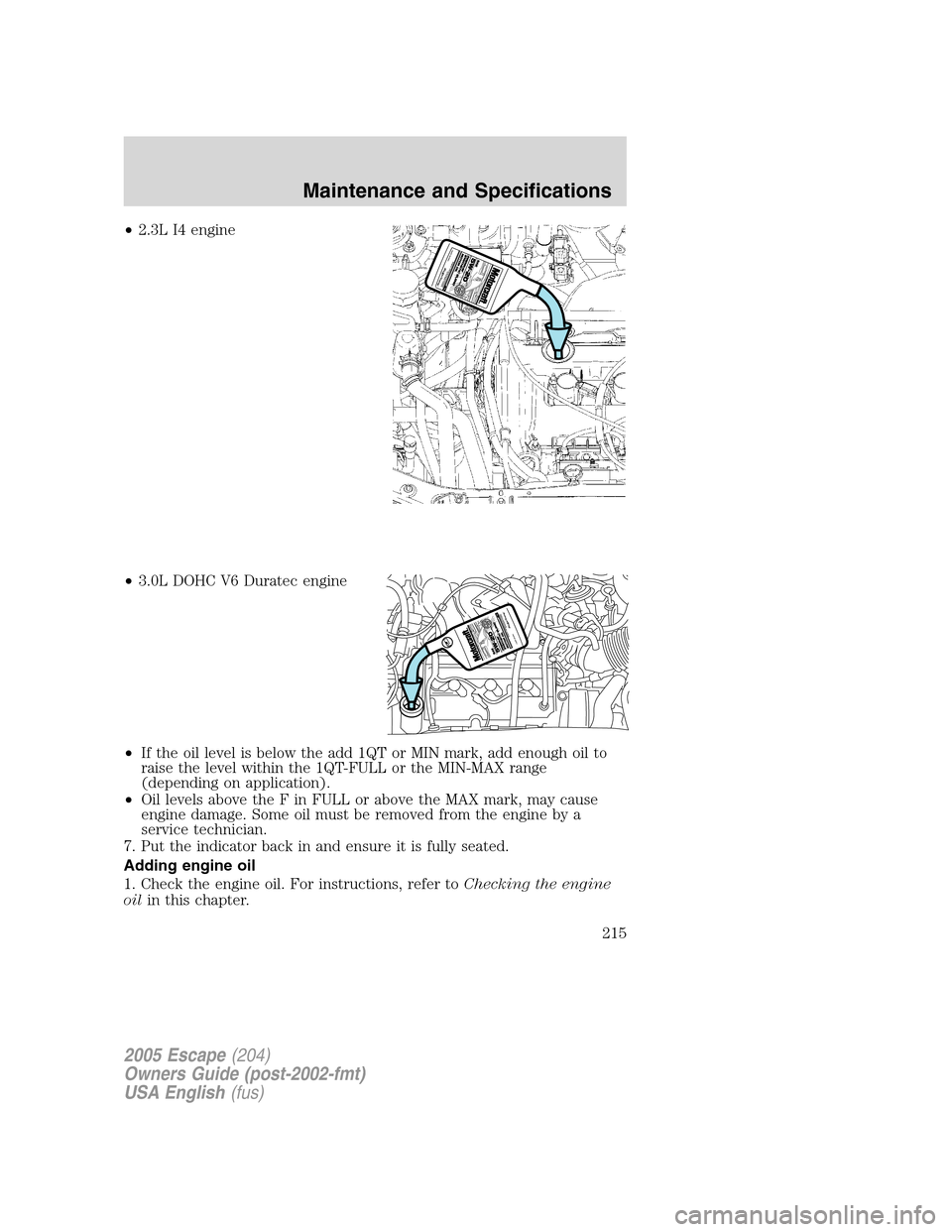 Oil Level Ford Escape 2005 1g Owners Manual V6 Engine Diagram Page 215