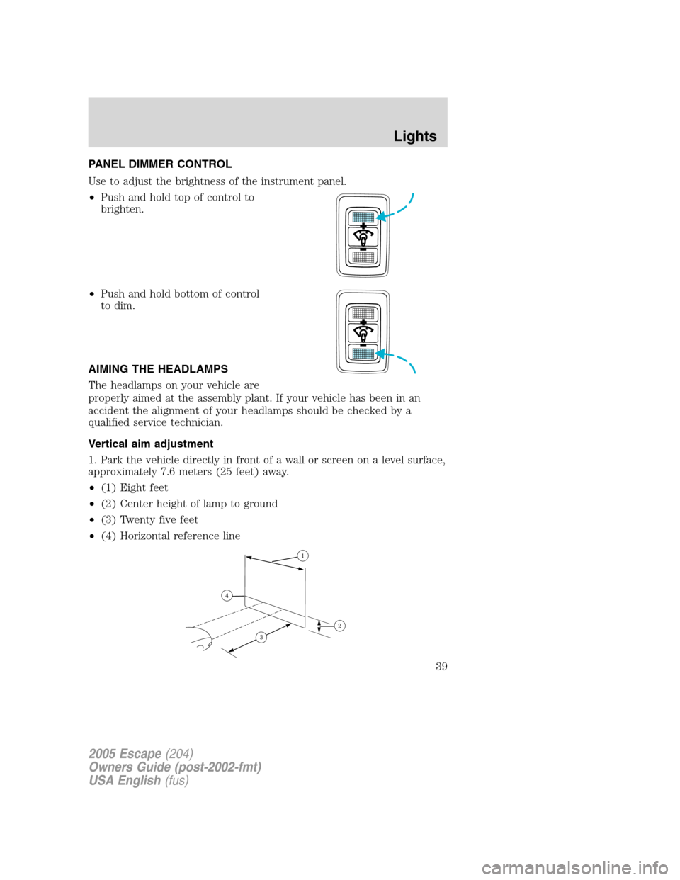 Ford escape 2005 1 g owners manual page 39 panel dimmer control