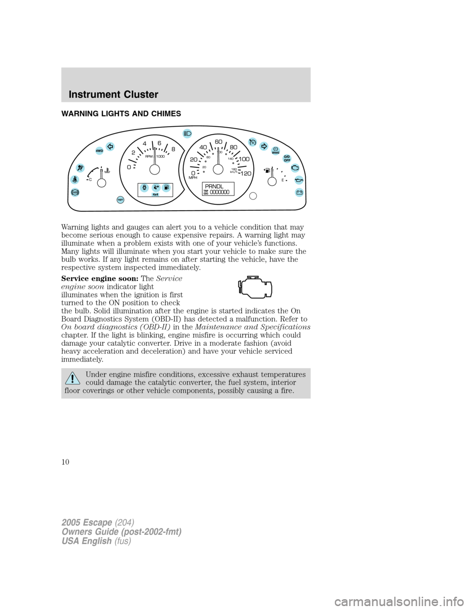 Ford escape 2005 1 g owners manual page 10 warning lights and chimes