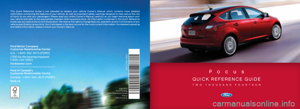 Ford focus 2014 3 g quick reference guide for Ford motor company customer relationship center