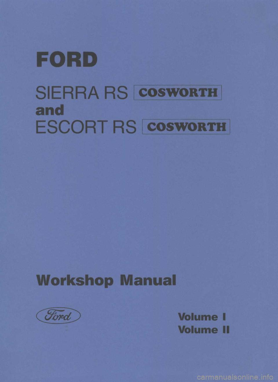 ford escort rs cosworth 1994 1 g workshop manual. Black Bedroom Furniture Sets. Home Design Ideas