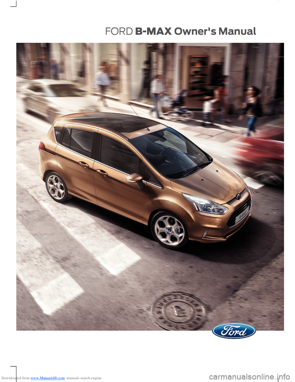 FORD B MAX 2013 1.G Owners Manual, Page 1