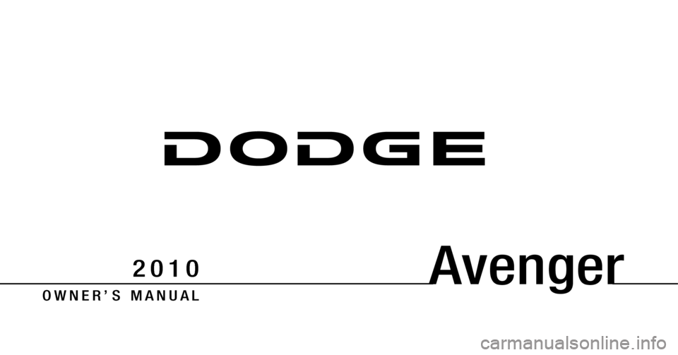 DODGE AVENGER 2010 2.G Owners Manual, Page 1