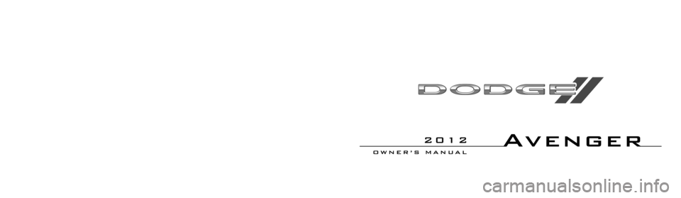DODGE AVENGER 2012 2.G Owners Manual, Page 1