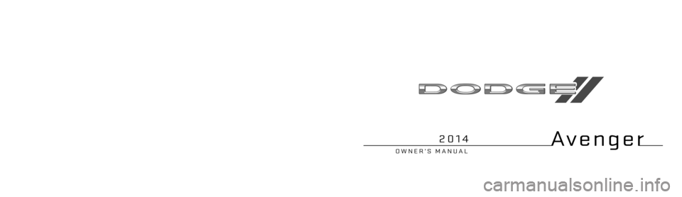 DODGE AVENGER 2014 2.G Owners Manual, Page 1