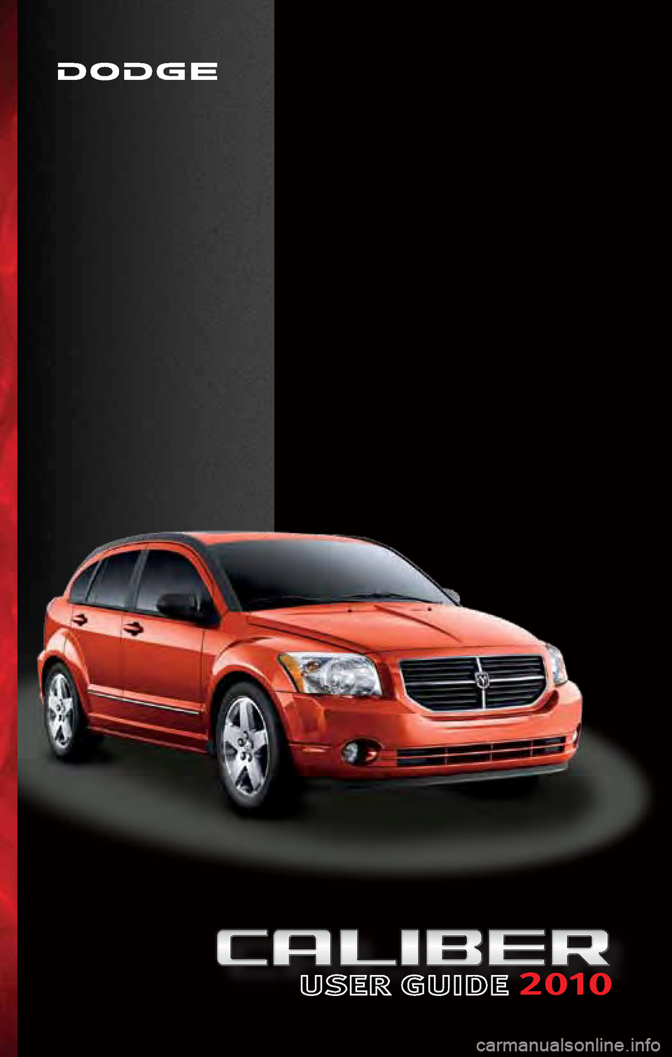 DODGE CALIBER 2010 1.G User Guide, Page 1