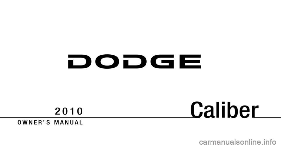 DODGE CALIBER 2010 1.G Owners Manual, Page 1