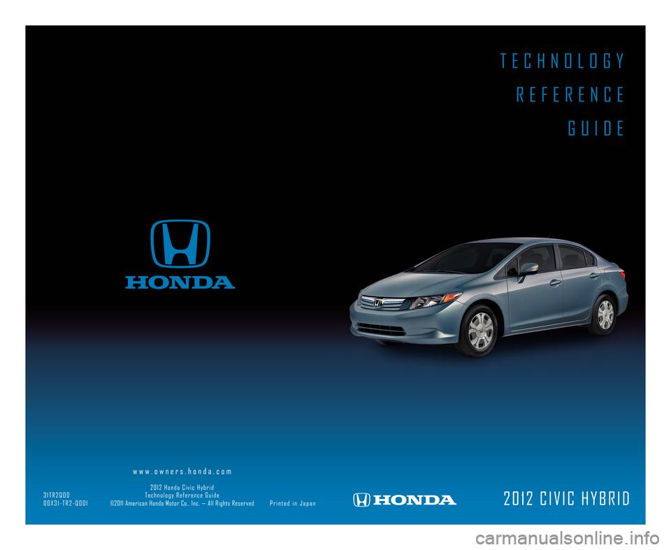 honda civic hybrid 2012 9 g technology reference guide rh carmanualsonline info 2005 Civic Hybrid 2018 Civic Hybrid