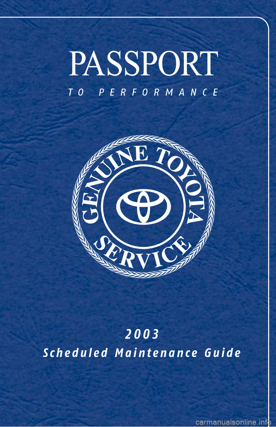 TOYOTA 4RUNNER 2003 N210 / 4.G Scheduled Maintenance Guide, Page 1