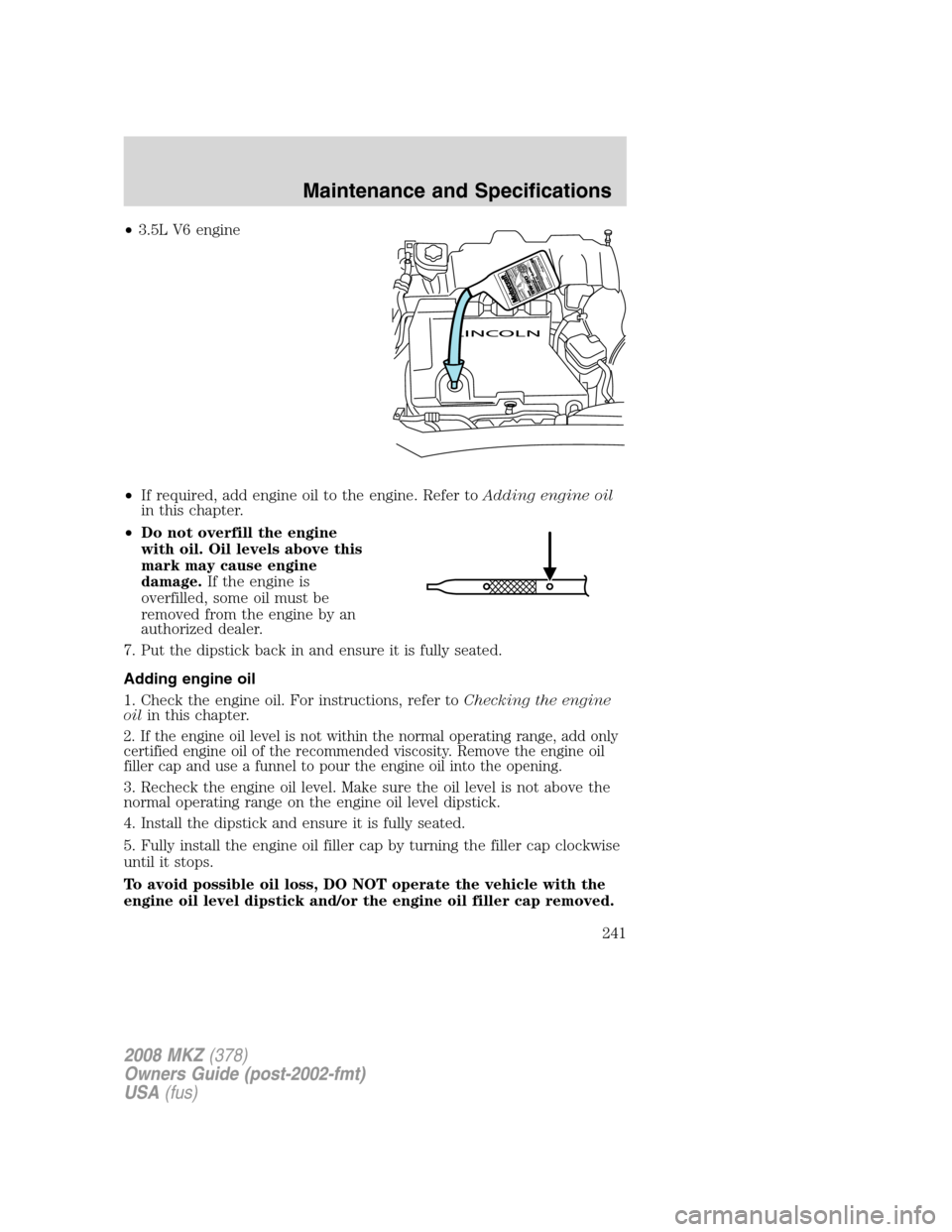 Oil Level Lincoln Mkz 2008 Owners Manual Mkx Engine Diagram Page 241
