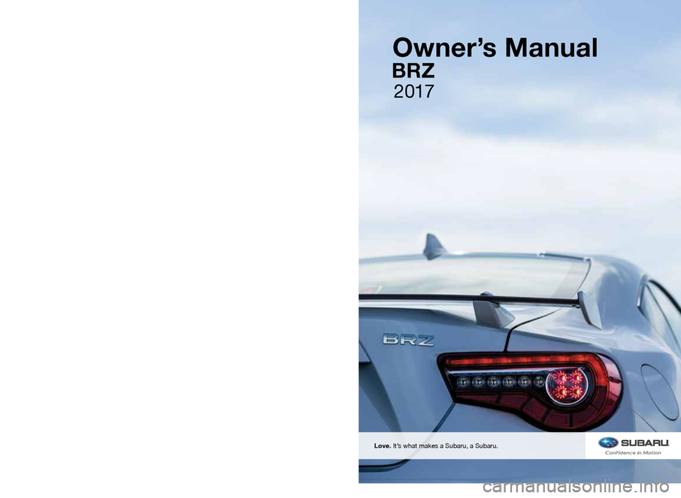 SUBARU BRZ 2017 1.G Owners Manual, Page 1