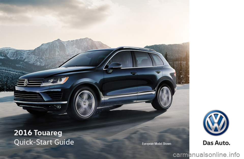 VOLKSWAGEN TOUAREG 2016 2.G Quick Start Guide, Page 1