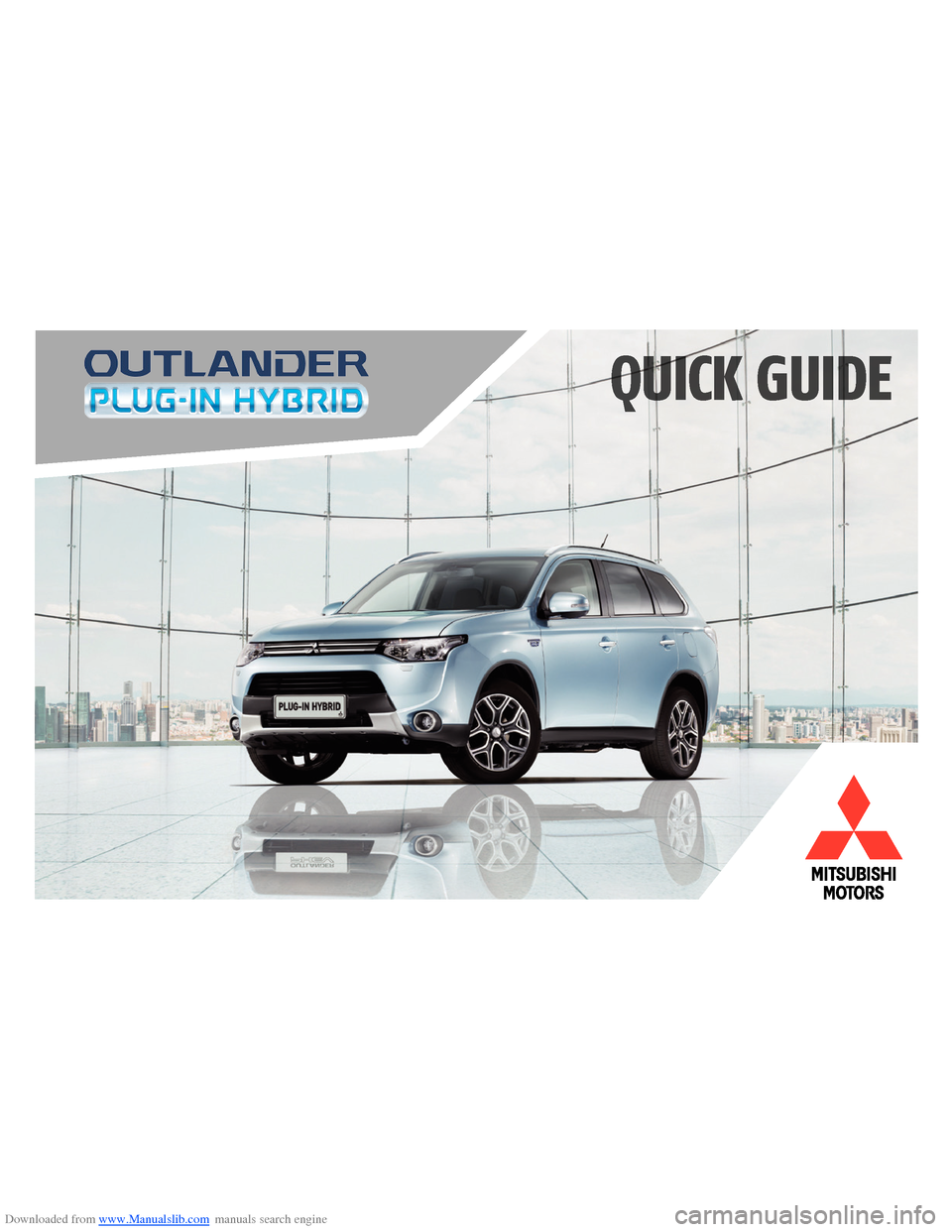 MITSUBISHI OUTLANDER HYBRID 2014 3.G Owners Handbook, Page 1