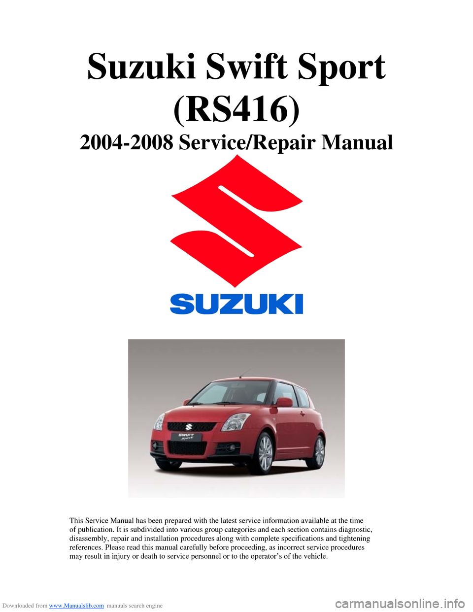 SUZUKI SWIFT 2007 2 G Service Workshop Manual