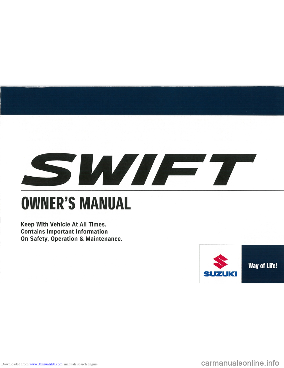 SUZUKI SWIFT 2009 2.G Owners Manual Downloaded from www.Manualslib.com manuals search engine