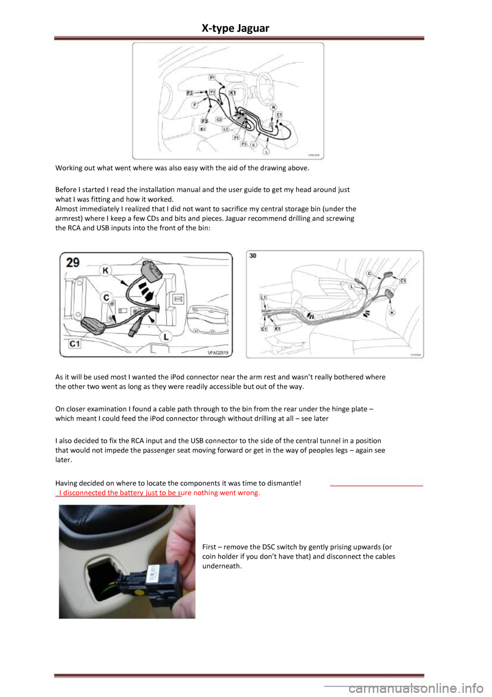 JAGUAR X TYPE 2002 1.G Owners Manual X-type Jaguar  Working out what went where was also easy with the aid of the drawing above.  Before I started I read the installation manual and the user guide to get my head around just  what I was f