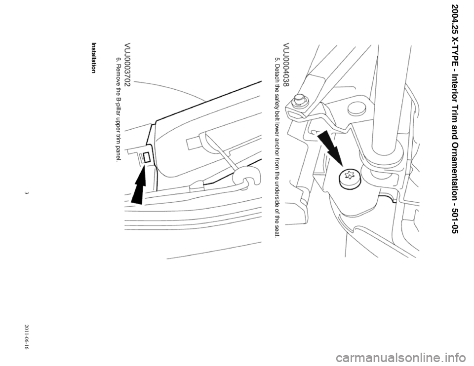 JAGUAR X TYPE 2004 1.G B Pillar Upper Trim Panel Manual, Page 3