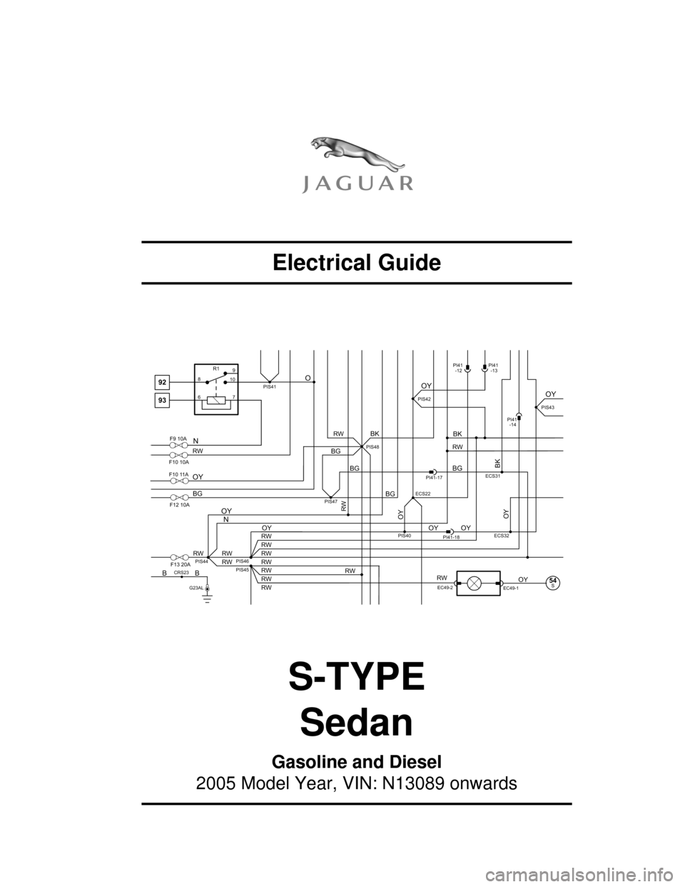 JAGUAR S TYPE 2005 1.G Electrical Manual, Page 1