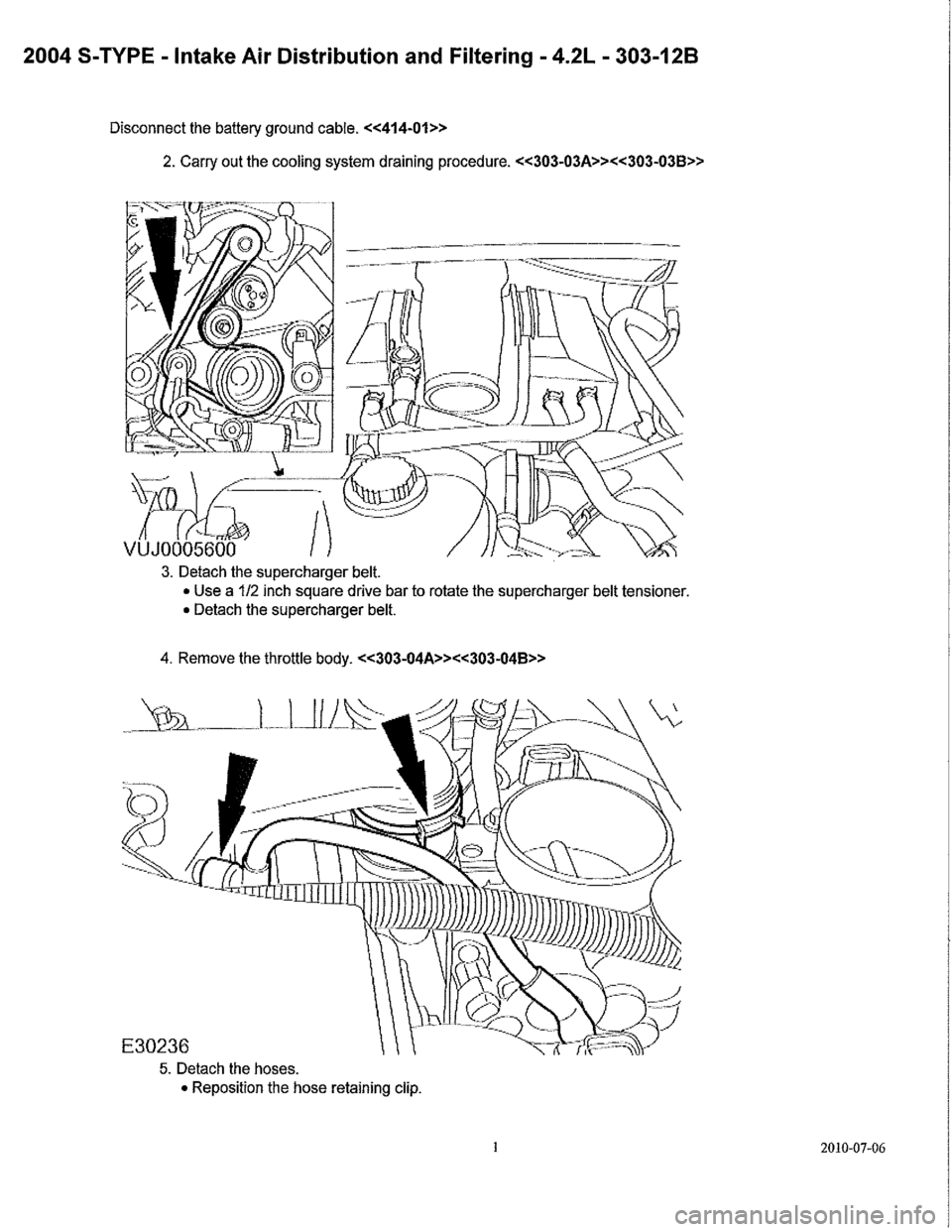 JAGUAR S TYPE 2005 1.G Supercharger Removal And Instalation Manual, Page 3