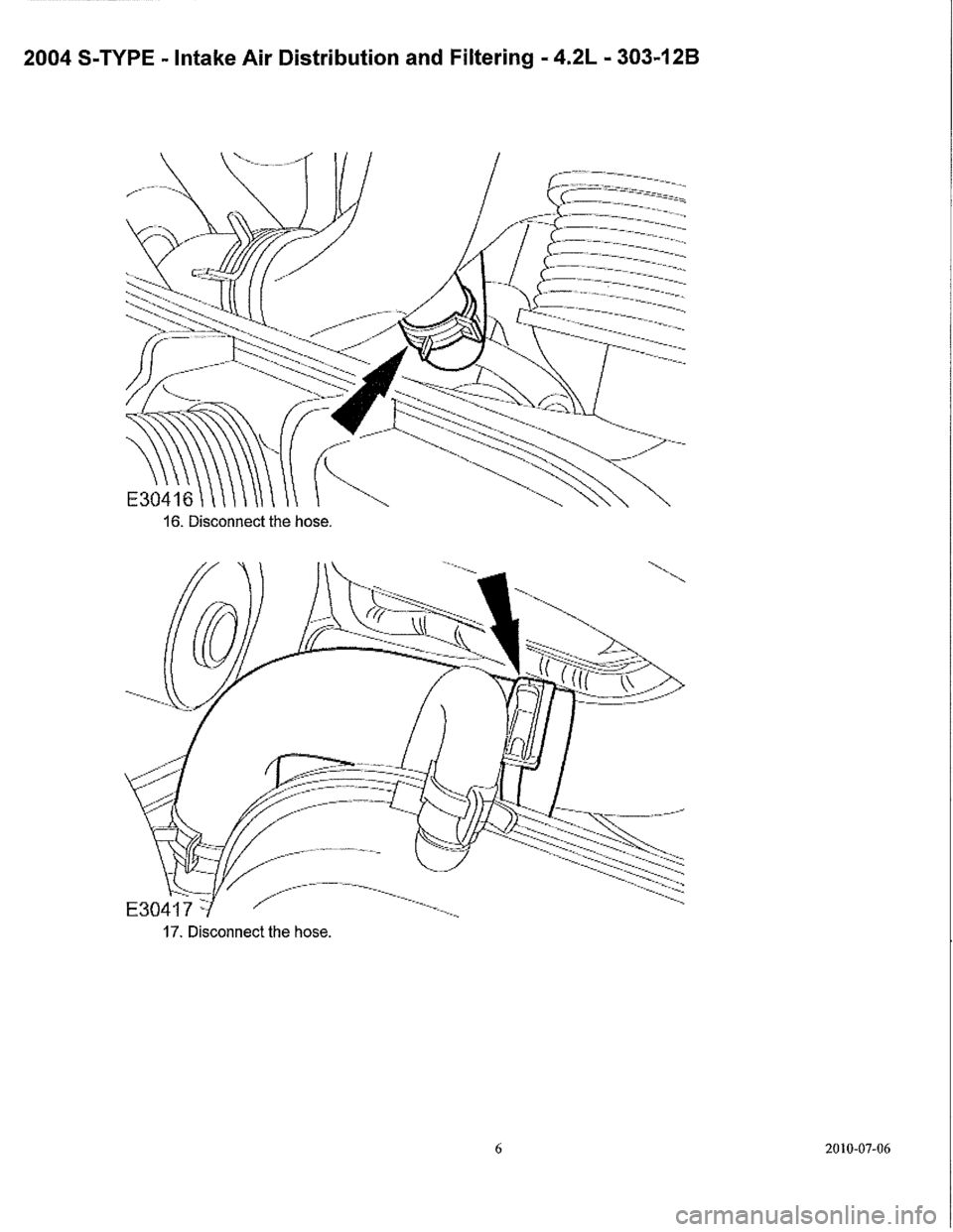 JAGUAR S TYPE 2005 1.G Supercharger Removal And Instalation Manual, Page 8