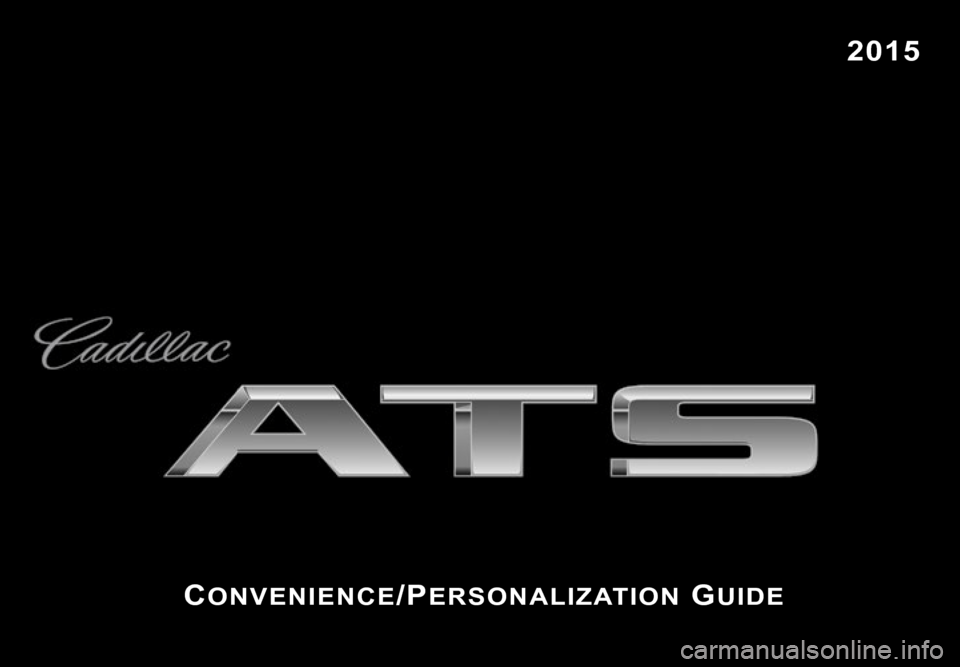 CADILLAC ATS 2015 1.G Personalization Guide, Page 1