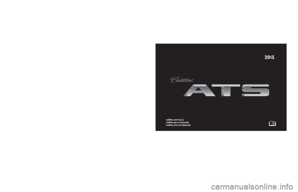 CADILLAC ATS COUPE 2015 1.G Owners Manual, Page 1