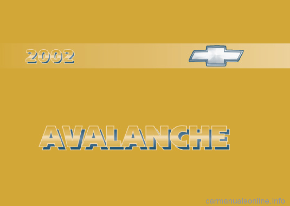 CHEVROLET AVALANCHE 2002 1.G Owners Manual