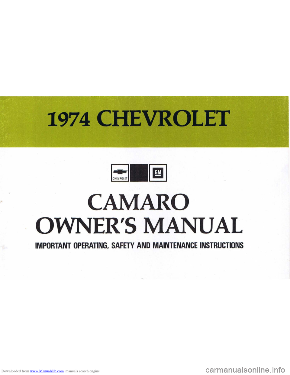 CHEVROLET CAMARO 1974 2.G Owners Manual, Page 1
