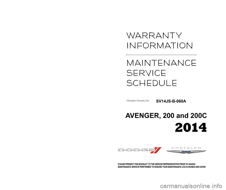 CHRYSLER 200 2014 1.G Warranty Booklet, Page 1