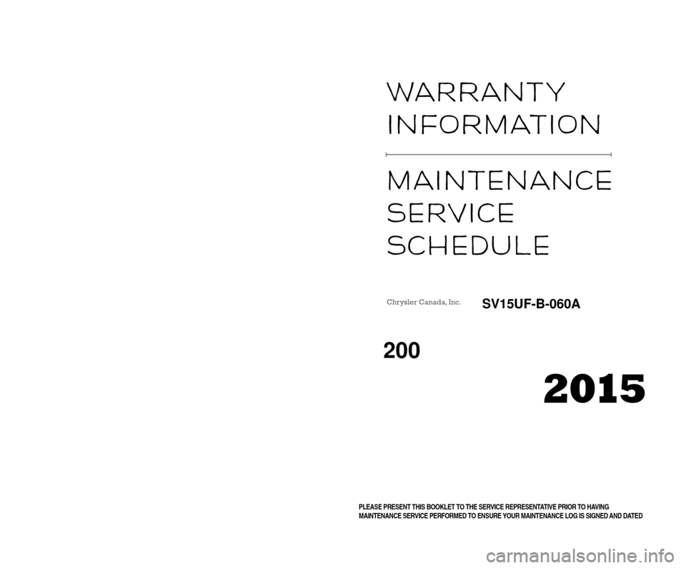 CHRYSLER 200 2015 2.G Warranty Booklet, Page 1
