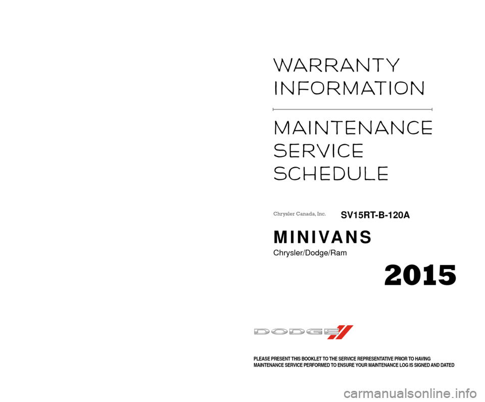 CHRYSLER TOWN AND COUNTRY 2015 5.G Warranty Booklet, Page 1